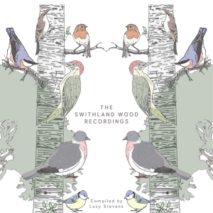 The Swithland wood Recordings